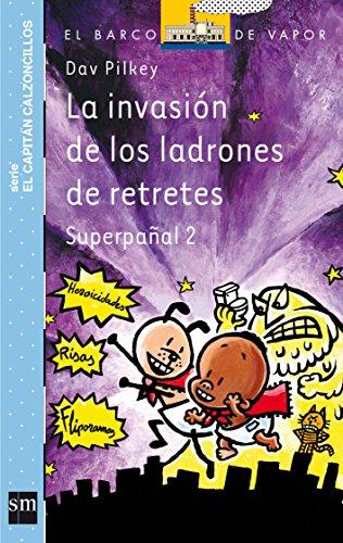9788467561562: La invasión de los ladrones de retretes