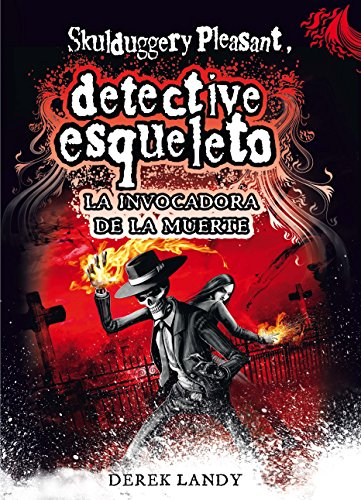 9788467561593: Detective Esqueleto. La Invocadora De La Muerte (Skulduggery pleasant)
