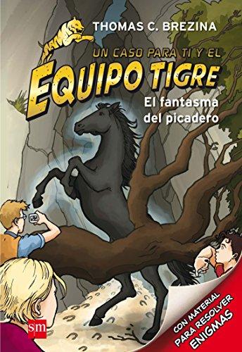 9788467561623: El fantasma del picadero (Equipo tigre)