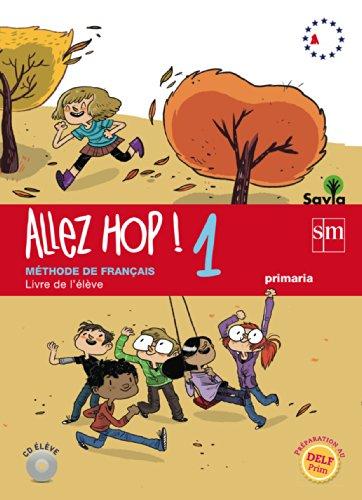 5PRI ALLEZ HOP!1 LIVRE DE L ELEVE.: GUIARD, LAURENT;FIDALGO VILLAPALOS,