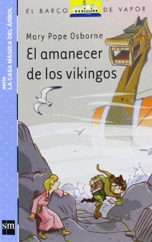 9788467563337: El Amanecer De Los Vikingos (Barco de Vapor Azul)