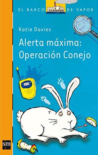 9788467563542: Alerta máxima: Operación conejo
