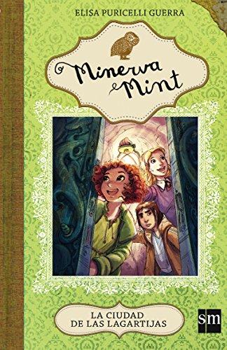 9788467568301: La ciudad de las lagartijas (Minerva Mint)