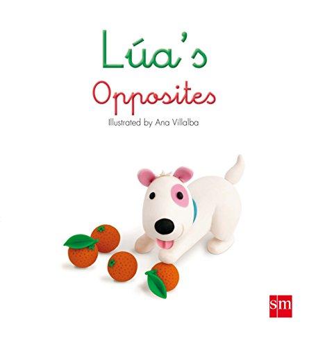 9788467569384: Lúa's Opposites (Guau)