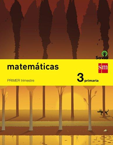 9788467569988: 3EP MATEMATICAS 2014 (TRIMESTRES) SAVIA (SM)