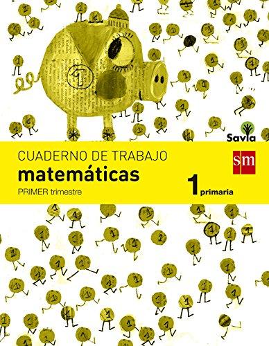 9788467570359: Cuaderno de matemáticas. 1 Primaria, 1 Trimestre. Savia - 9788467570359