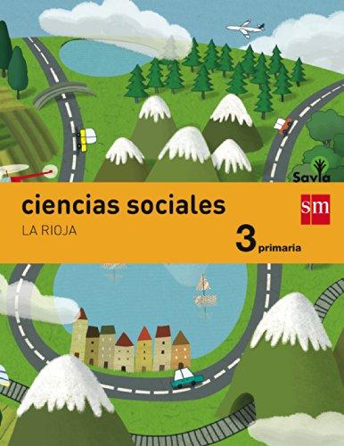 9788467570441: Ciencias sociales. 3 Primaria. Savia. La Rioja