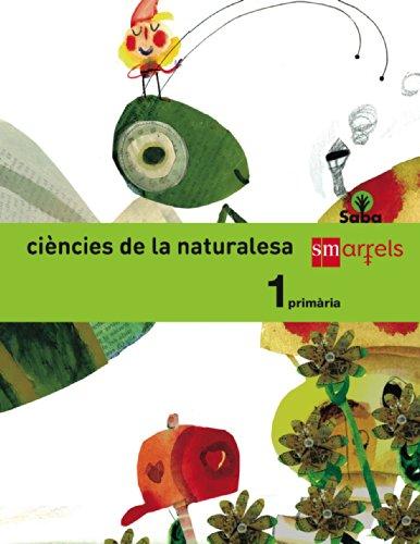 9788467570984: Ciències de la naturalesa. 1 Primària. Saba - 9788467570984