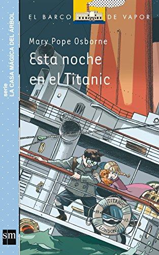9788467571936: Esta noche en el Titanic (Barco de Vapor Azul)