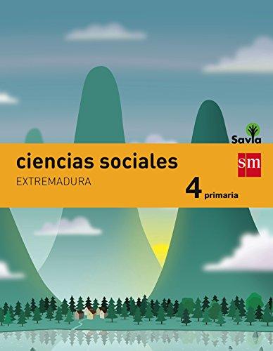 9788467575545: Ciencias sociales. 4 Primaria. Savia. Extremadura