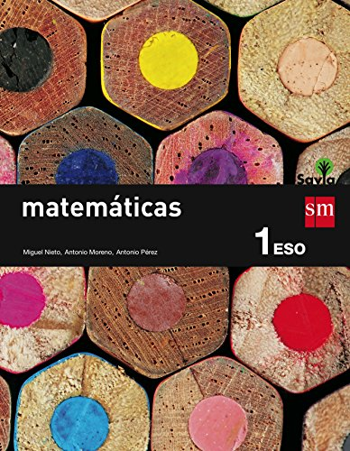 9788467575941: Matemáticas. 1 ESO. Savia