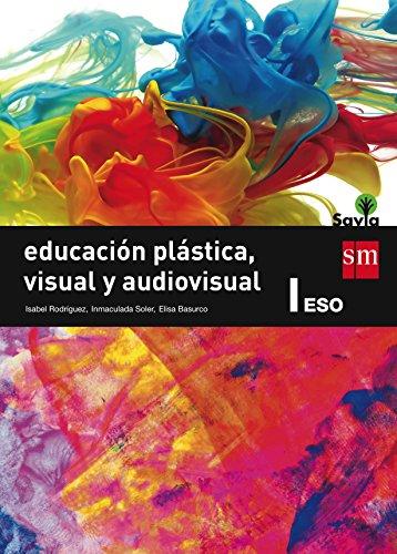 1ESO 2ESO PLÁSTICA, VISUAL Y AUDIOVISUAL I: SOLER MARTÍNEZ, INMACULADA