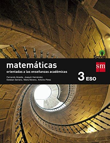9788467576221: Matem�ticas orientadas a las ense�anzas acad�micas. 3 ESO. Savia