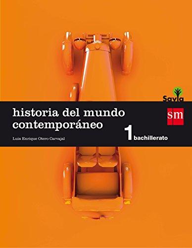 9788467576580: Historia del mundo contemporáneo. 1 Bachillerato. Savia - 9788467576580