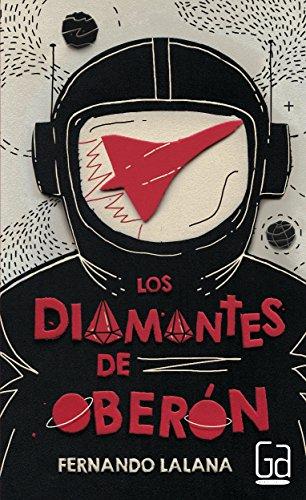Los diamantes de Oberón (Paperback): Fernando Lalana