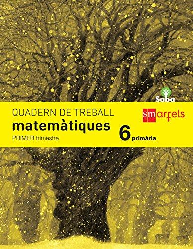 9788467579482: Quadern de matemàtiques. 6 Primària, 1 Trimestre. Saba