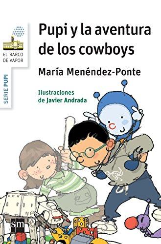 9788467579703: Pupi y la aventura de los Cowboys