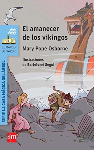 9788467579710: El amanecer de los vikingos (Barco de Vapor Azul)