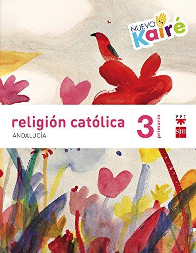 9788467582253: Religión católica 3º Primaria: Nuevo Kairé