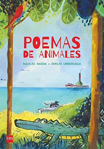POEMAS DE ANIMALES - NAZOA, AQUILES