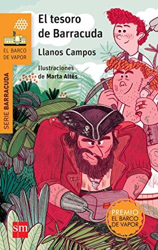 Tesoro de Barracuda, (El)Premio Barco de Vapor: Campos, Llanos