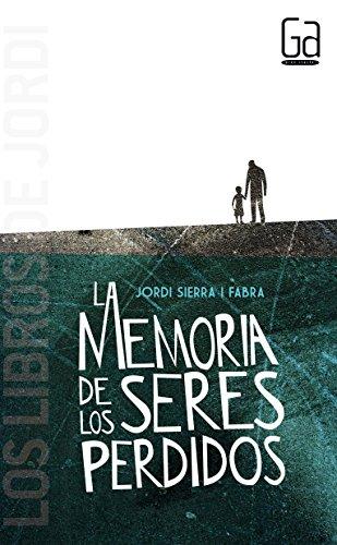 9788467584059: La memoria de los seres perdidos (Spanish Edition)