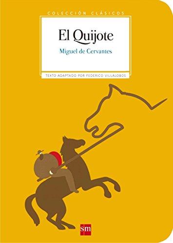 El Quijote.: De Cervantes, Miguel.
