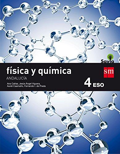 9788467586374: Física y química. 4 ESO. Savia. Andalucía