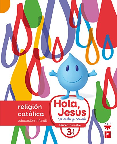9788467587265: Religión católica. 3 años. Hola, Jesús: aprende y sonríe - 9788467587265