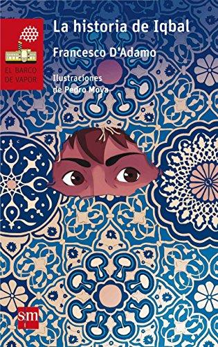 9788467589160: La historia de Iqbal (El Barco de Vapor Roja)