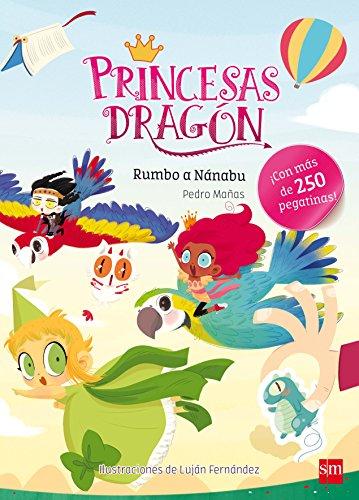 9788467592115: Princesas Dragón: Rumbo a Nánabu