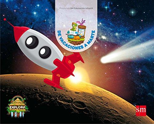 9788467592399: De vacaciones a Marte. (Exploradores del tiempo Nivel 3). Explora