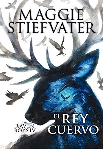 9788467595833: The Raven Boys: El rey cuervo: 4