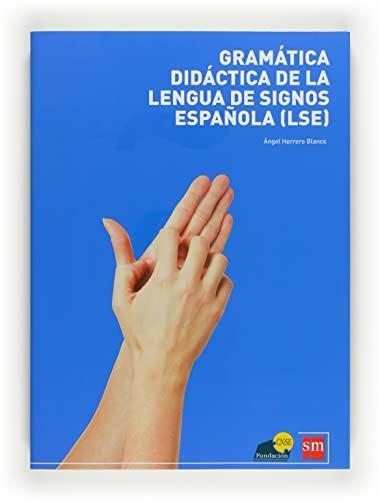 9788467598094: Gramática Lengua de Signos Española [LSE]