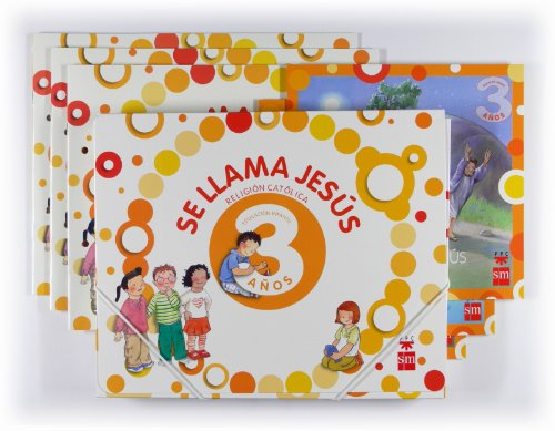 Religion 3 Años. Se llama Jesus. Educacion infantil: Varios Autores