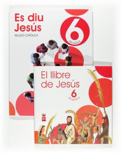 9788467598735: Religió catòlica, Es diu Jesús. 6 Primària - 9788467598735