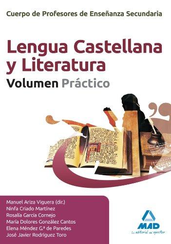 9788467601718: Cuerpo de Profesores de Enseñanza Secundaria. Lengua Castellana y Literatura. Volumen Práctico (Spanish Edition)