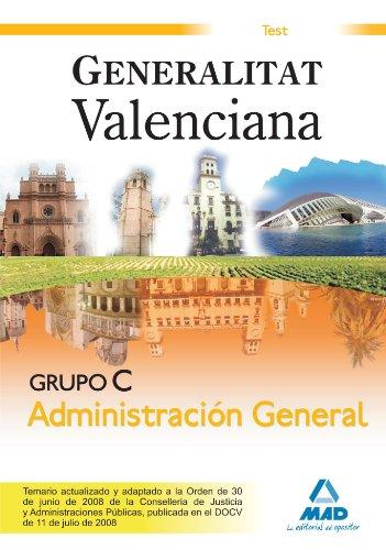 9788467601961: Grupo C Administración General. Generalitat Valenciana. Test (Spanish Edition)