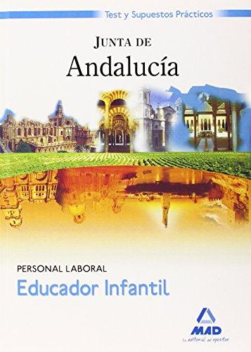 9788467602685: Educador Infantil. Personal Laboral de la Junta de Andalucía. Test y Supuestos Prácticos (Spanish Edition)