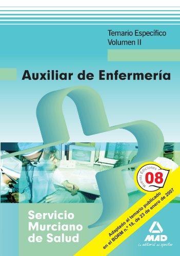 9788467603170: Auxiliares de Enfermería del Servicio Murciano de Salud. Temario Específico. Volumen II (Spanish Edition)