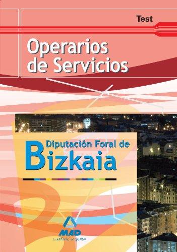 9788467605037: Operarios De Servicios De La Diputación Foral De Bizkaia. Test