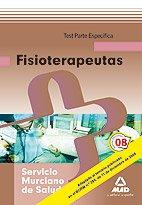 9788467605310: Fisioterapeutas Del Servicio Murciano De Salud. Test Parte Específica.