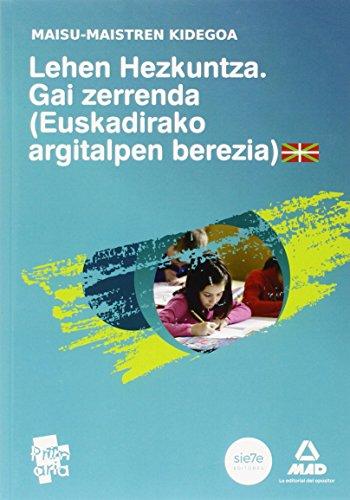 9788467606140: Misu-Maistren Kidegoa. Lehen Hezkuntzako Gai Zerrenda. (Euskadirako Argitalpen Berezia) (Maestros 2015)