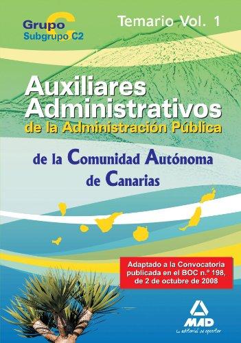 9788467606478: Cuerpo Auxiliar De La Administración Pública De La Comunidad Autónoma De Canarias. Temario. Volumen I