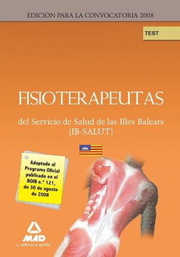 9788467607857: Fisioterapeutas del Servicio de Salud de las Illes Balears IB-SALUT. Test (Spanish Edition)