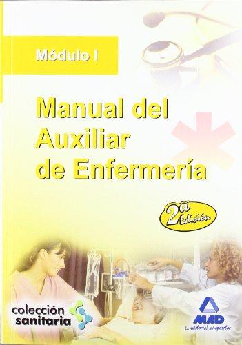 9788467608526: Manual del Auxiliar de Enfermer?a. M?dulo I (Spanish Edition)