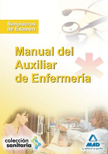 9788467608557: Manual del Auxiliar de Enfermería. Simulacros de examen (Spanish Edition)