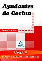 9788467609905: Personal laboral ministerios (grupo v). Ayudantes de cocina. Temario y test