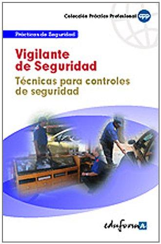 9788467610499: Vigilante De Seguridad. Técnicas Para Controles De Seguridad