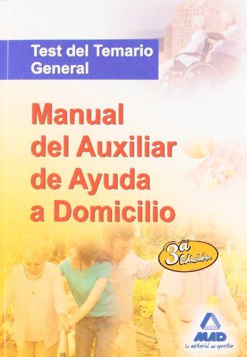 9788467611250: Manual del Auxiliar de Ayuda a Domicilio. Test del Temario General (Spanish Edition)